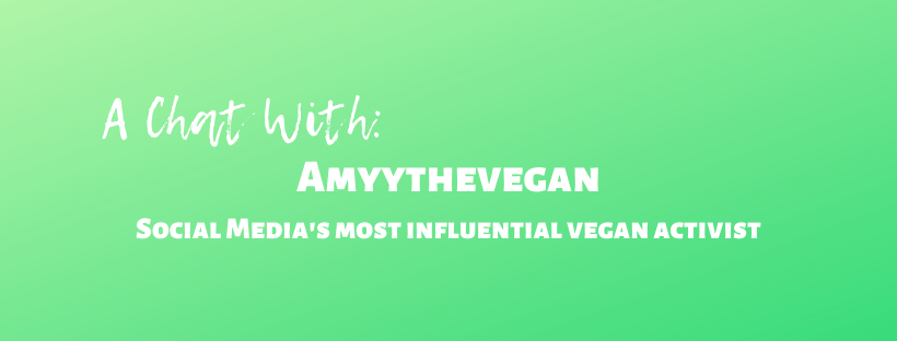 a chat with amyythevegan