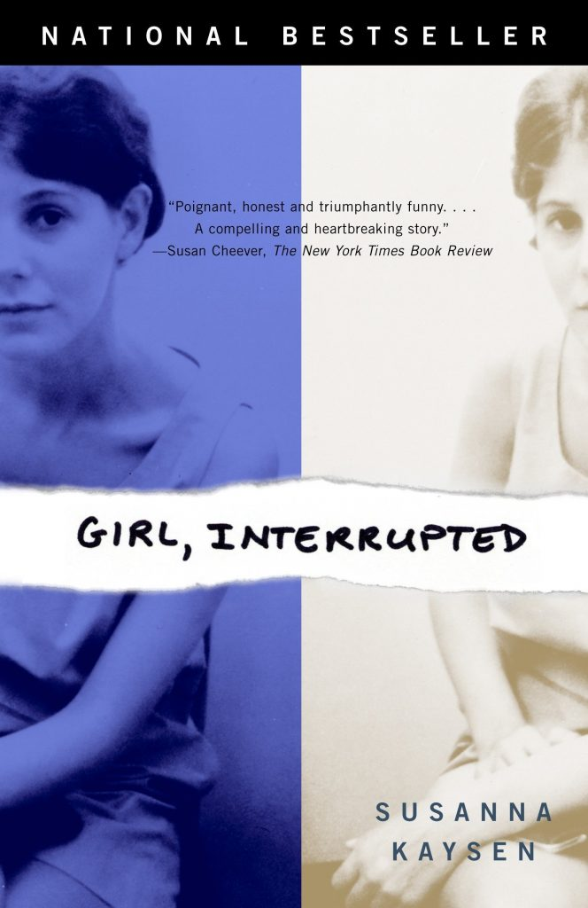 girl interrupted by susana kaysen mental health books to read true stories